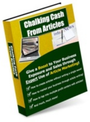 Product picture Chalking Cash From Articles - Make Big Money Online