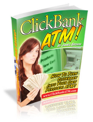 Product picture ClickBank ATM - Make Money Online With ClickBank