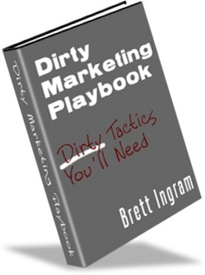 Product picture Dirty Marketing Playbook - Easy Money Online